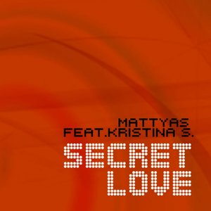 Image for 'Secret Love (feat. Kristina S.)'