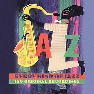 Image for 'Every Kind Of Jazz - 100 Original Recordings'
