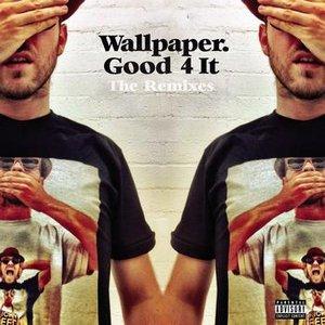 Imagen de 'Good 4 It - Remixes'