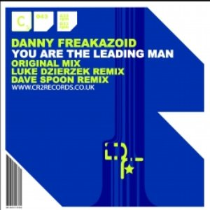 Image for 'Danny Freakazoid - You Are The Leading Man'