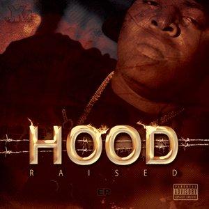 Bild för 'Hood Raised [EP]'