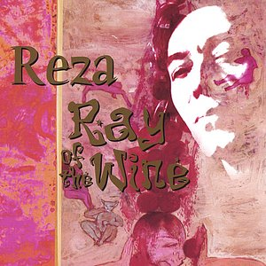 Image for 'Reza - Ray of the Wine'