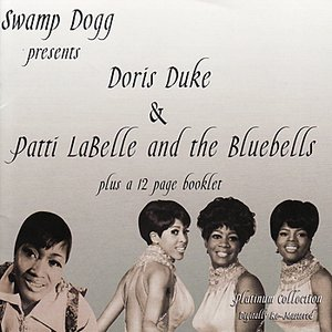 Image for 'Swamp Dogg Presents Doris Duke & Patti Labell and the Bluebells'