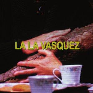 Image for 'La La Vasquez EP'