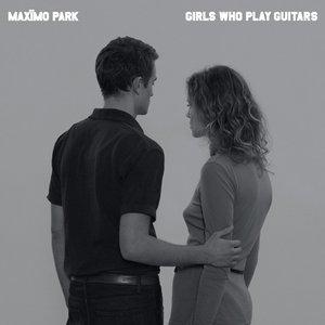 Bild für 'Girls Who Play Guitars (Original Demo Version)'