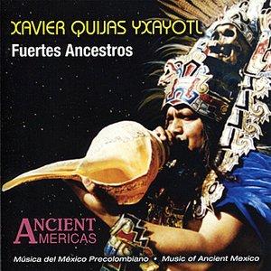 Image pour 'Fuertes Ancestros - Music of Ancient Mexico'