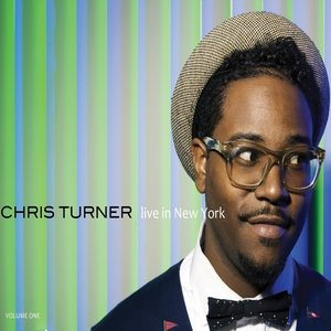 Image for 'Chris Turner Live in New York'