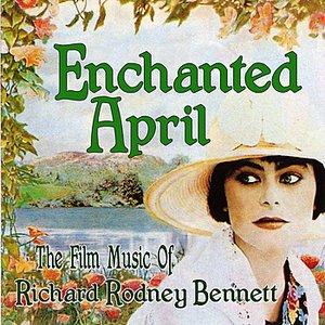 Image for 'Enchanted April - The Film Music of Richard Rodney Bennett'