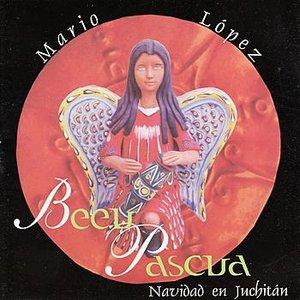 Image for 'Beeu Pascua-Navidad En Juchitan'