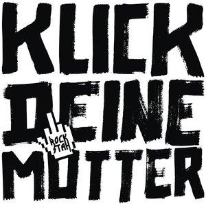 Image for 'Klick deine Mutter EP'