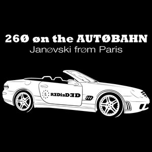 Image for '260 on the Autobahn (Me & My Friends)'