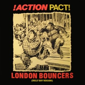 Image for 'London Bouncers (Bully Boy Version)'