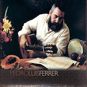 Image for 'Pedro Luis Ferrer'