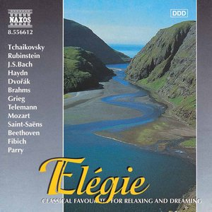 Image for 'Elegie - Classical Favourites for Relaxing and Dreaming'