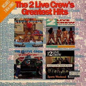 Image for 'The 2 Live Crew's Greatest Hits'