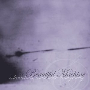 Bild für 'Solar Winds, White Noise, Antigravity'