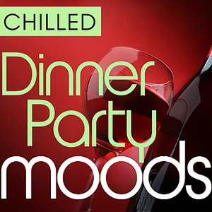 Image for 'Chilled Dinner Party Moods - 40 Favourite Smooth Grooves'