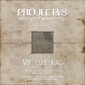 Image for 'V8-003 - Project V8 - Cubehead'