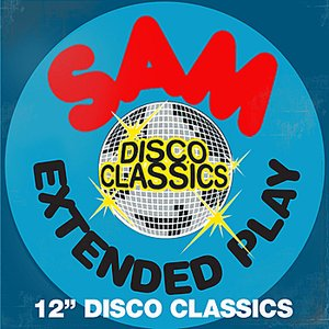 "Image for 'SAM Records - Extended Play - 12"" Disco Classics'"