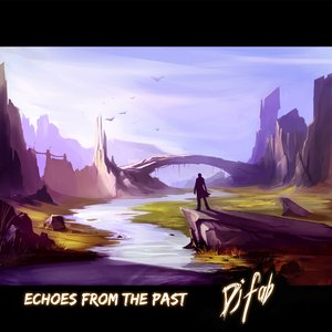 Image for 'Echoes from the past'