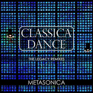 Image for 'Classica Dance (The Legacy Remixes)'