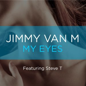 Image for 'My Eyes (2am Mix) feat. Steve T'