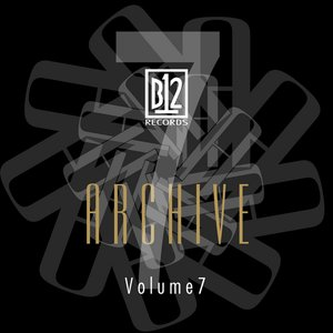 Image for 'B12 Records Archive Volume 7'
