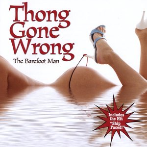 Image for 'Thong Gone Wrong'