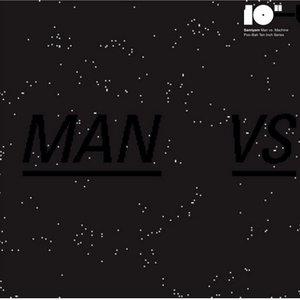 Image for 'man vs. machine'