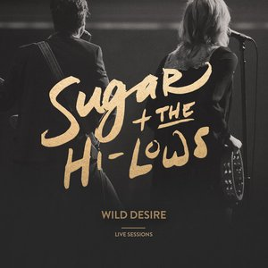 Image for 'Wild Desire (Live Sessions)'