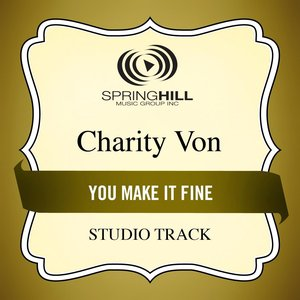 Image for 'You Make It Fine (Studio Track)'