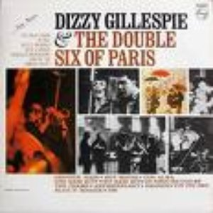 Bild för 'Dizzy Gillespie & the Double Six of Paris'
