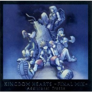 Image for 'Kingdom Hearts -FINAL MIX- Additional Tracks'