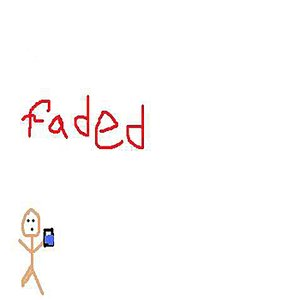 Image for 'Faded - Single (Tribute to Tyga & Lil Wayne)'