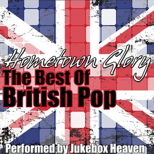 Image for 'Hometown Glory - The Best Of British Pop'