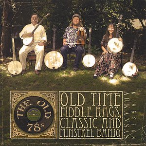 Image for 'Old Time Fiddle Rags, Classic and Minstrel Banjo'