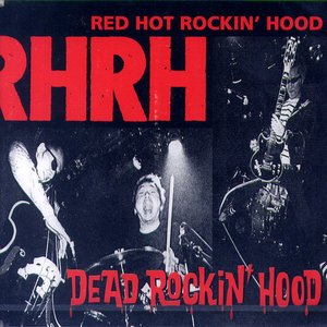 Image pour 'RED HOT ROCKIN' HOOD'