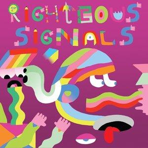 Image for 'Righteous Signals, Sour Dudes'