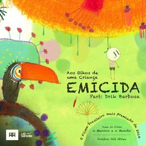 Imagem de 'Aos Olhos de uma Criança (feat. Drik Barbosa) [Tema do Filme o Menino e o Mundo]'