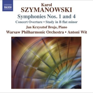 Image for 'Szymanowski, K.: Symphonies Nos. 1 and 4 / Concert Overture / Study in B Flat Minor'