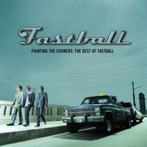 Image for 'Painting The Corners:  The Best Of Fastball'