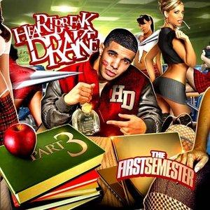 Image for 'Heartbreak Drake 3 (The First Semester)'