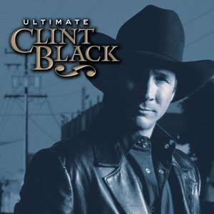 Image for 'Ultimate Clint Black'