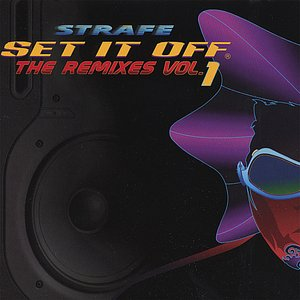 Image for 'Set It Off The Remixes Vol. 1'
