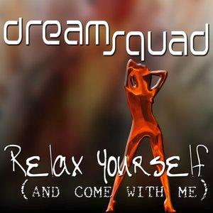 Image for 'Relax yourself (And come with me)'