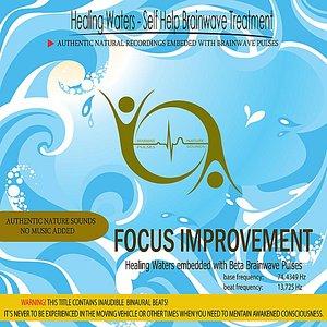 Image for 'Focus Improvement - Healing Waters embedded with Beta Brainwave pulses (13.725 Hz Binaural Beats)'