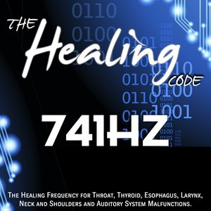 Image for 'The Healing Code: 741 Hz (1 Hour Healing Frequency for Throat, Thyroid, Esophagus, Larynx, Neck and Shoulders and Auditory System Malfunctions)'