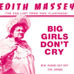 Imagem de 'Big Girls Don't Cry / Punks Get off the Grass'