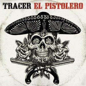 Image for 'El Pistolero'