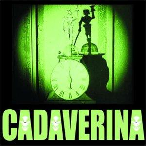 Image for 'CADAVERINA'